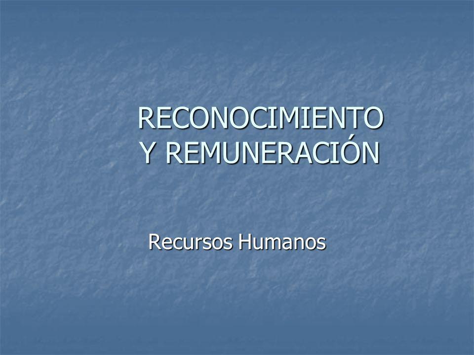 RECONOCIMIENTO Y REMUNERACIÓN