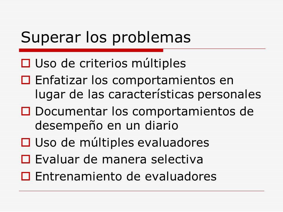 Superar los problemas Uso de criterios múltiples