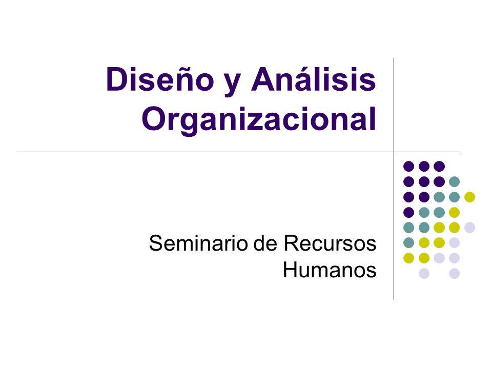 Diseño y Análisis Organizacional