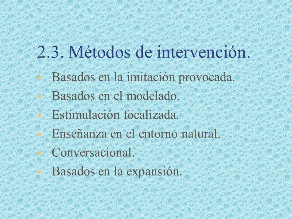 2.3. Métodos de intervención.