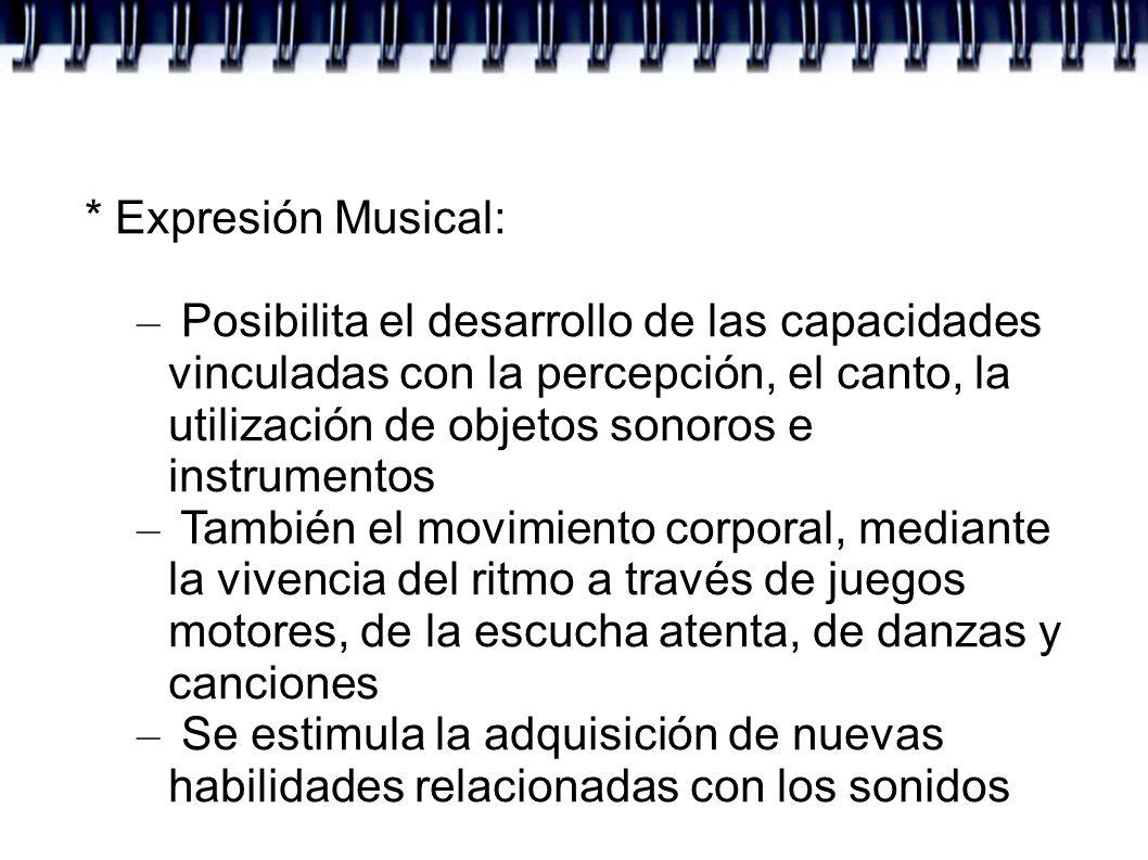 * Expresión Musical:
