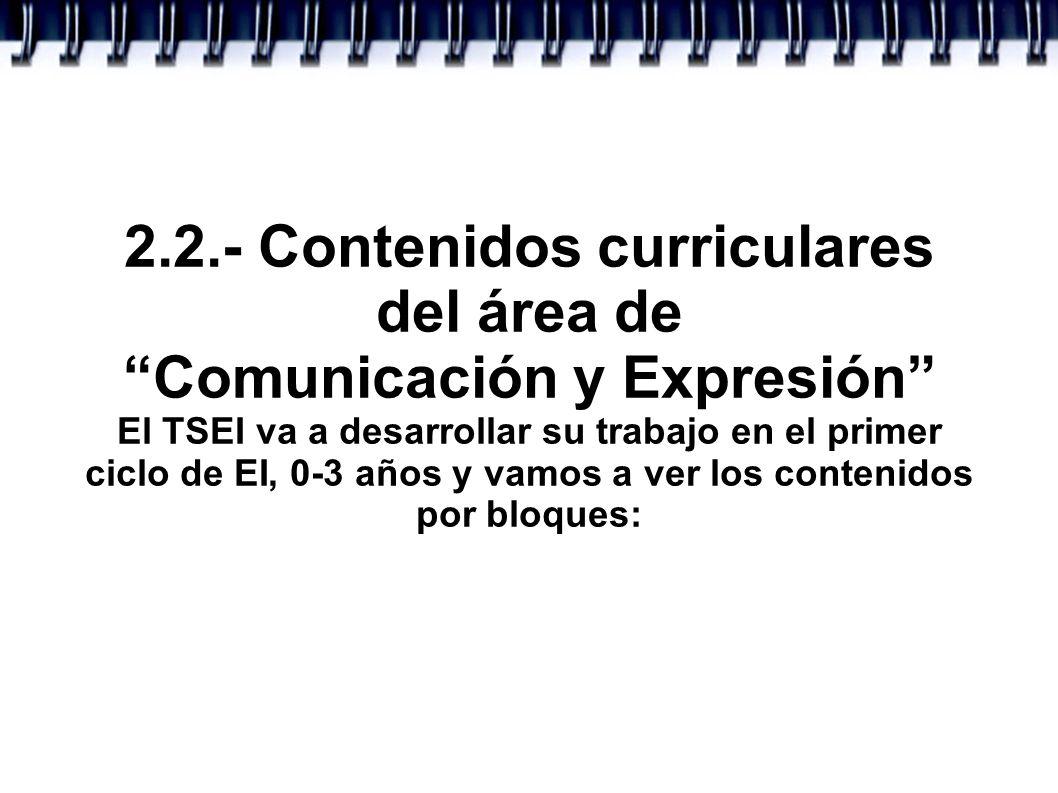 2.2.- Contenidos curriculares del área de Comunicación y Expresión