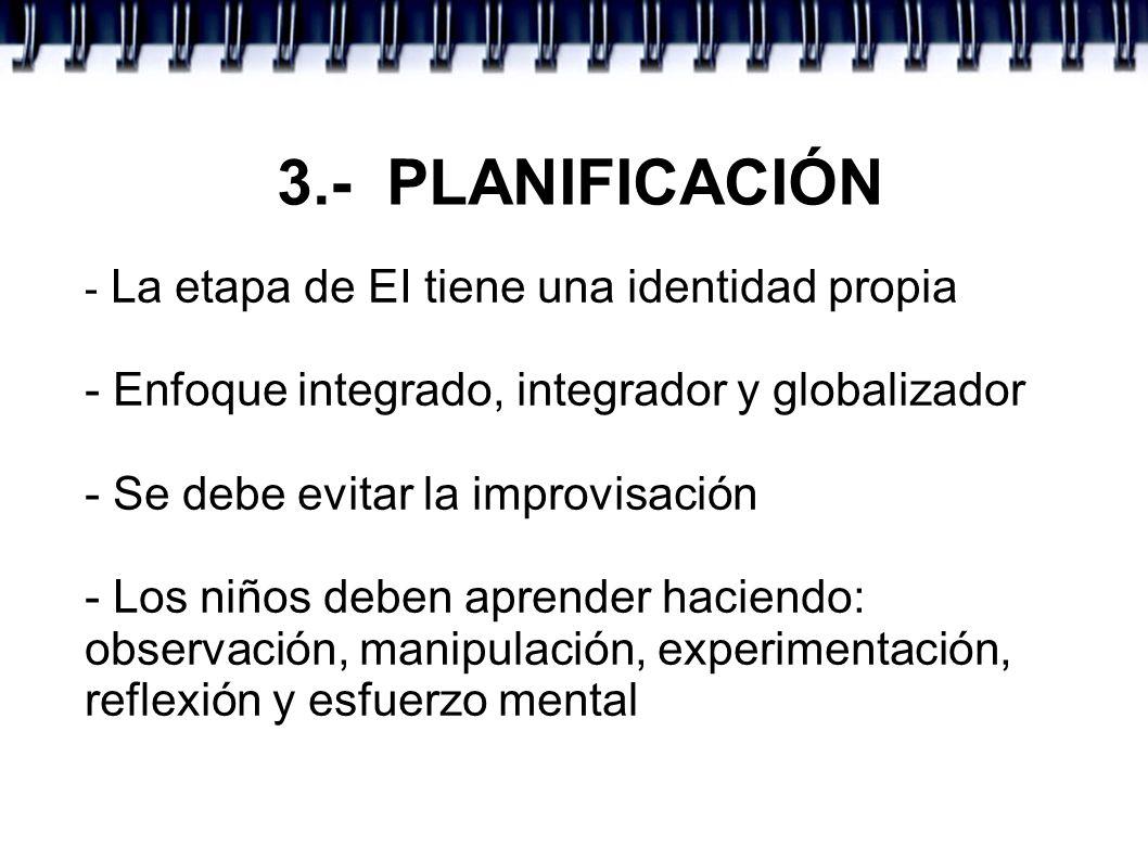 3.- PLANIFICACIÓN - Enfoque integrado, integrador y globalizador