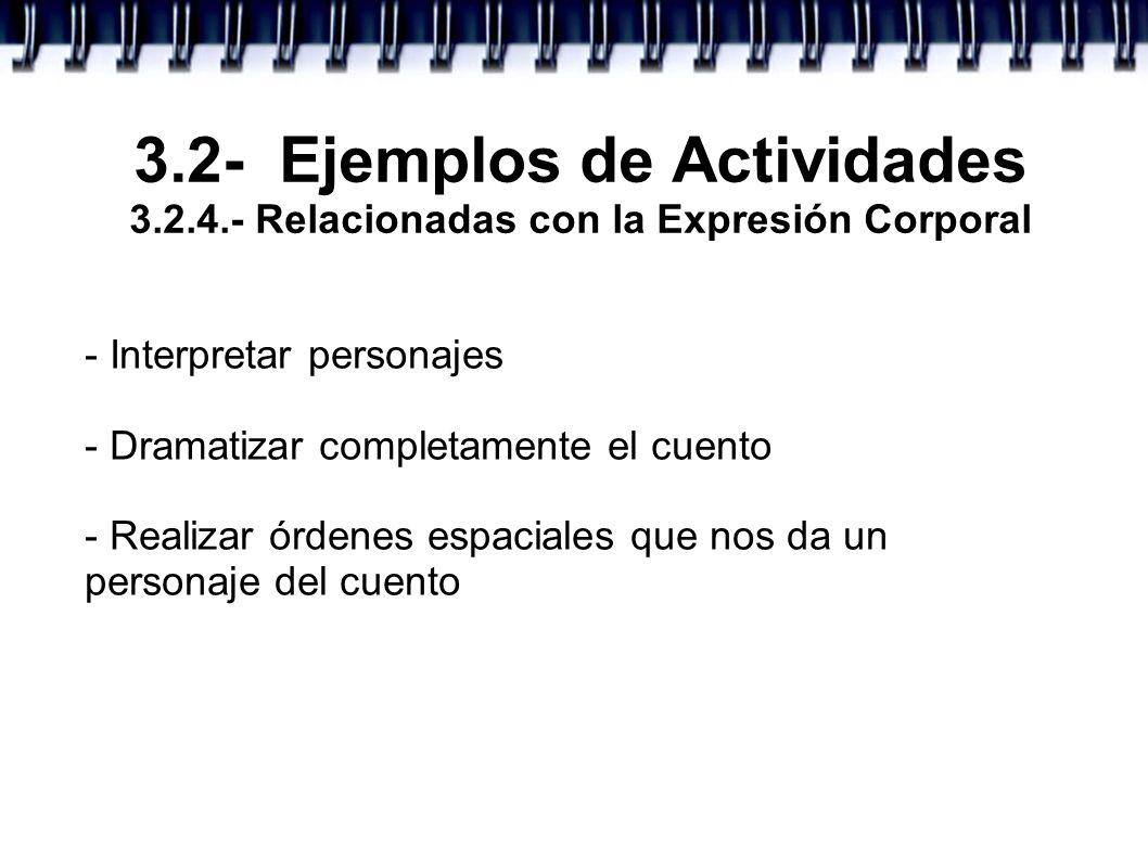 3. 2- Ejemplos de Actividades 3. 2. 4