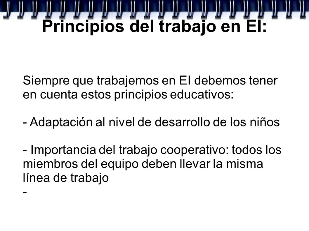 Principios del trabajo en EI: