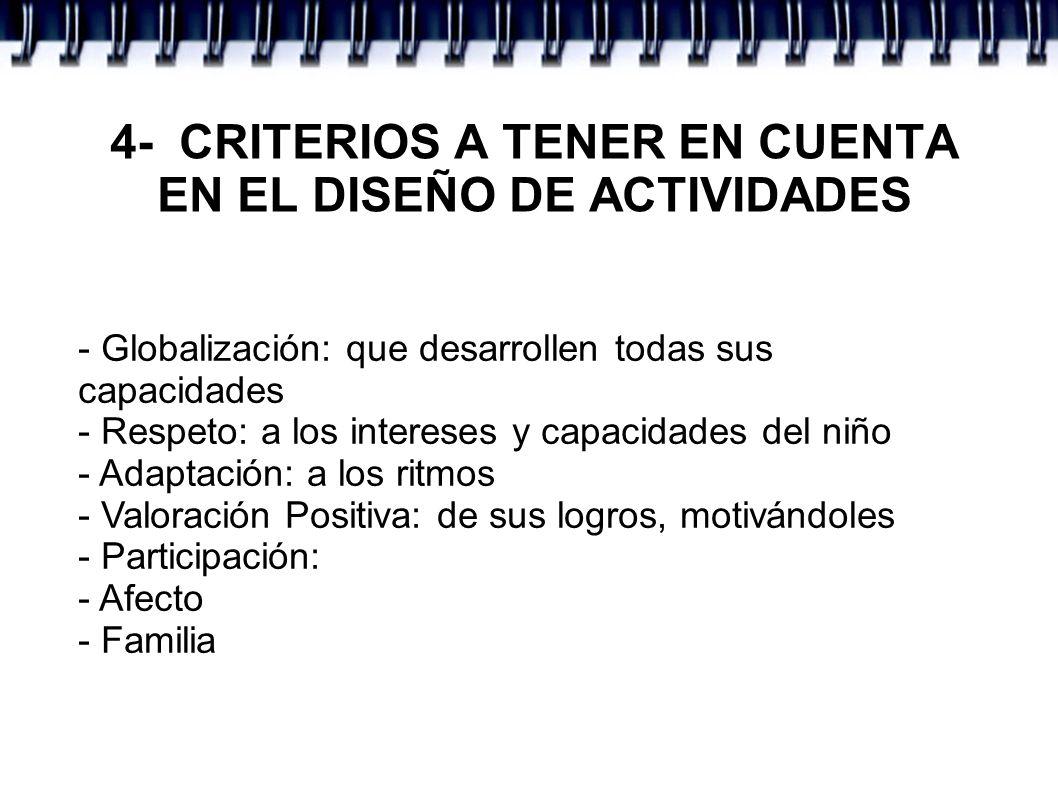 4- CRITERIOS A TENER EN CUENTA EN EL DISEÑO DE ACTIVIDADES