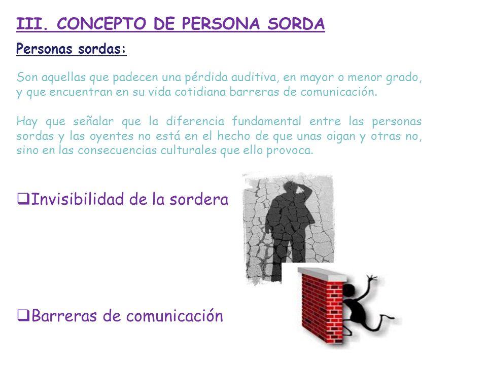 III. CONCEPTO DE PERSONA SORDA