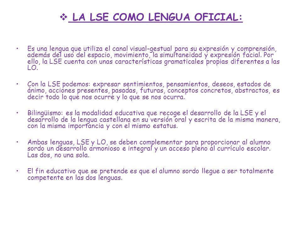 LA LSE COMO LENGUA OFICIAL: