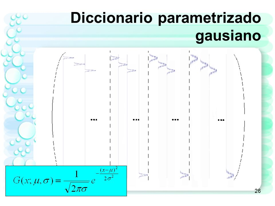 Diccionario parametrizado gausiano