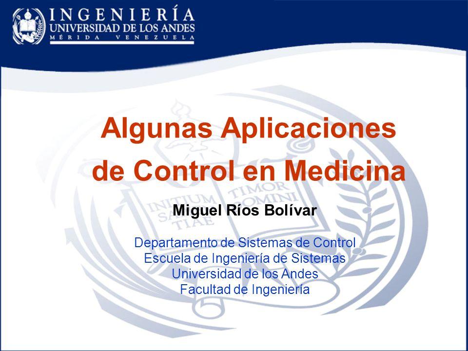 Algunas Aplicaciones de Control en Medicina