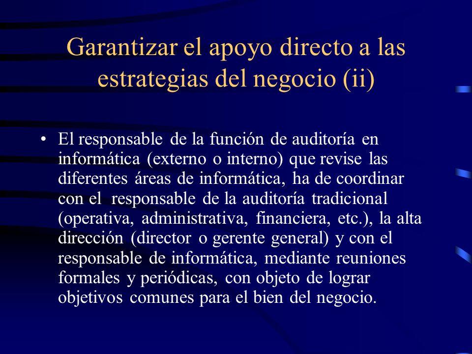 Garantizar el apoyo directo a las estrategias del negocio (ii)