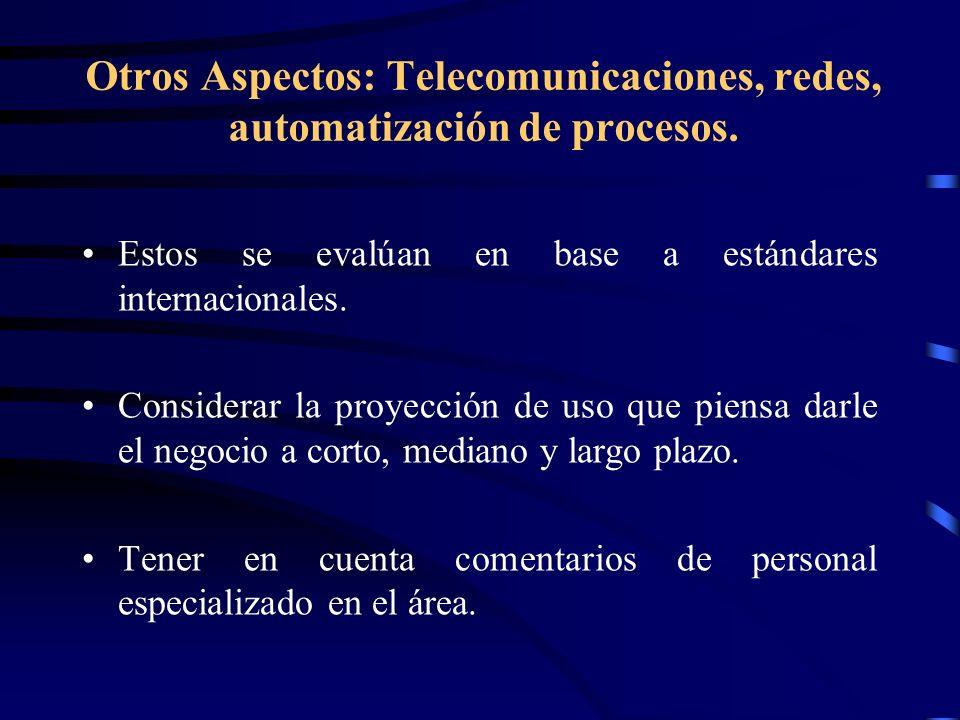 Otros Aspectos: Telecomunicaciones, redes, automatización de procesos.