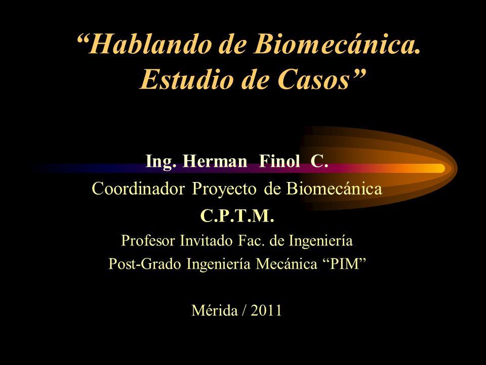 Hablando de Biomecánica. Estudio de Casos