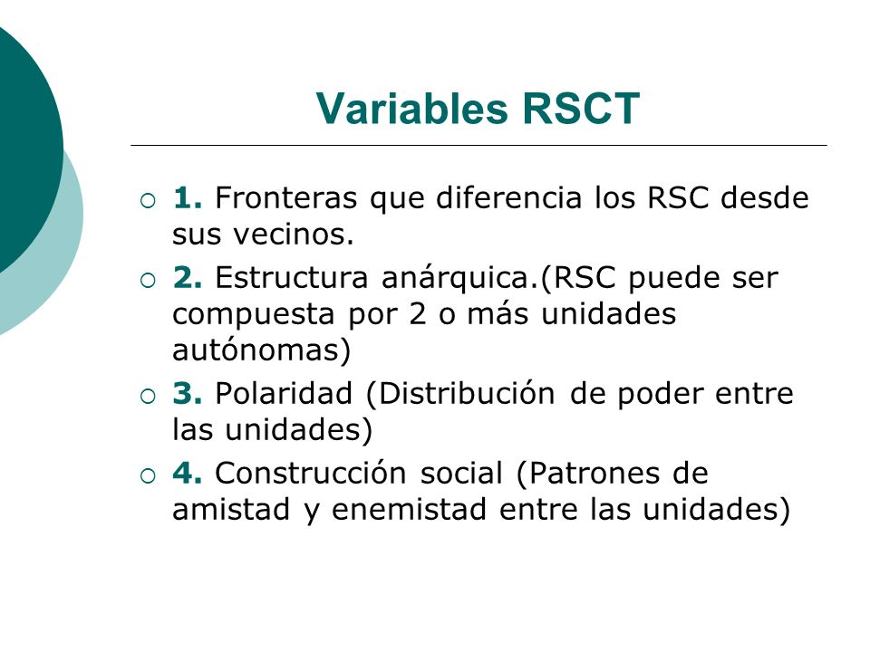 Variables RSCT 1. Fronteras que diferencia los RSC desde sus vecinos.