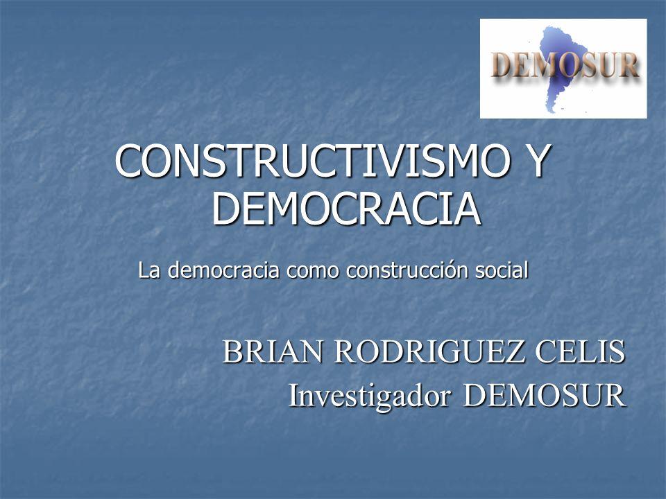 CONSTRUCTIVISMO Y DEMOCRACIA