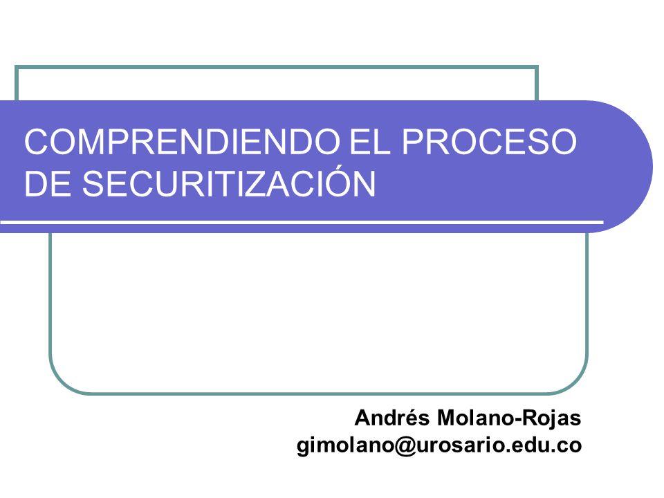 COMPRENDIENDO EL PROCESO DE SECURITIZACIÓN