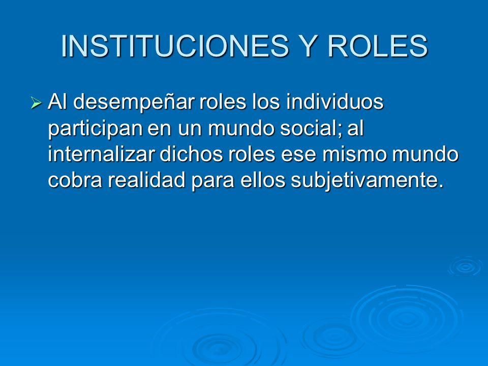 INSTITUCIONES Y ROLES