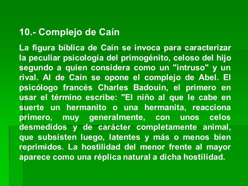 10.- Complejo de Caín