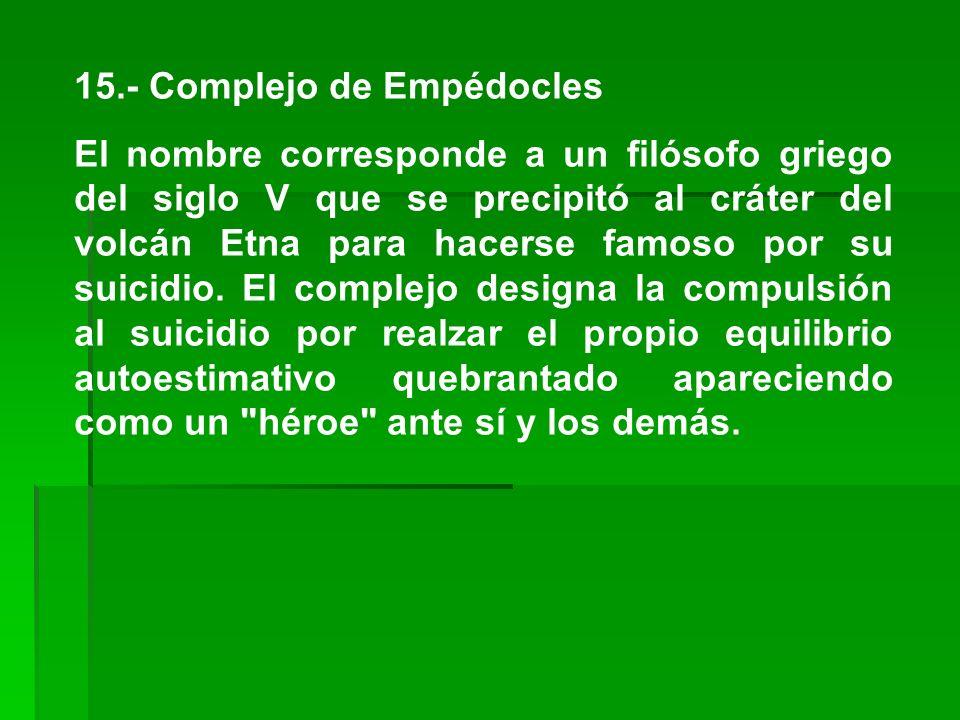 15.- Complejo de Empédocles