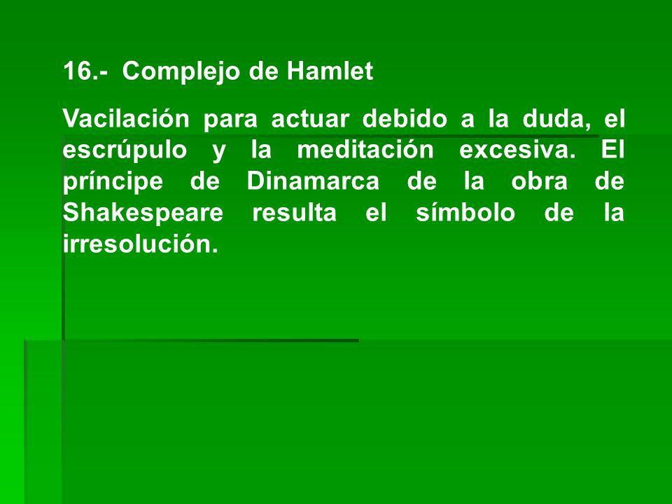 16.- Complejo de Hamlet