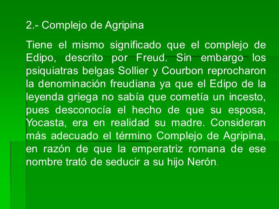 2.- Complejo de Agripina