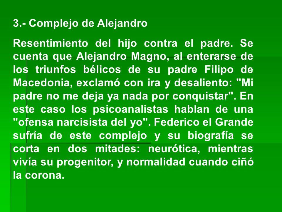 3.- Complejo de Alejandro