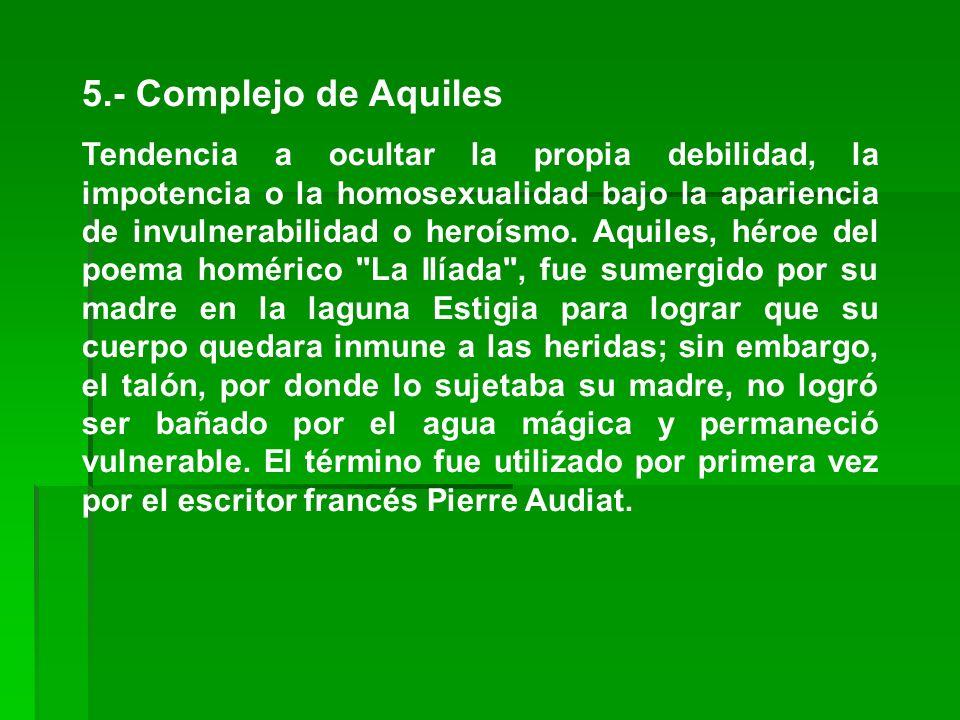 5.- Complejo de Aquiles