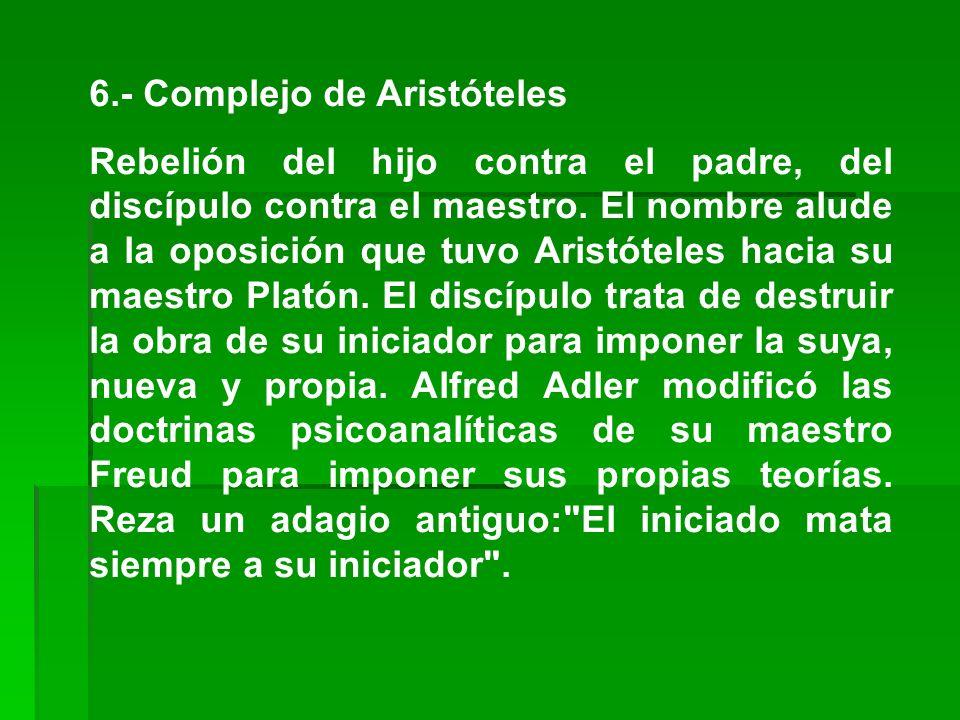 6.- Complejo de Aristóteles