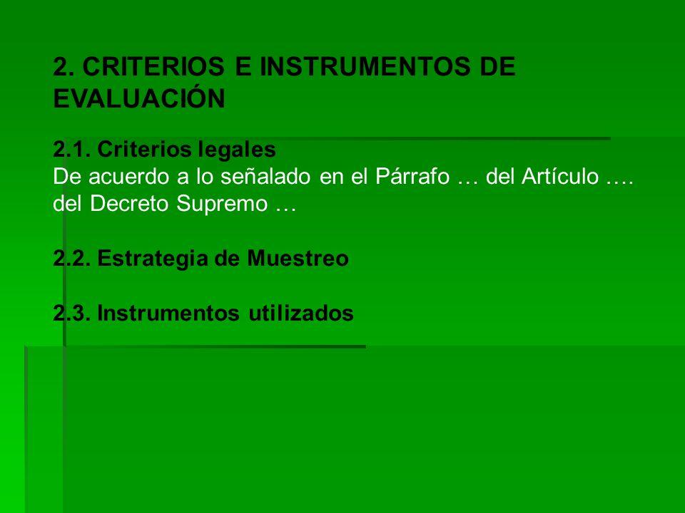 2. CRITERIOS E INSTRUMENTOS DE EVALUACIÓN