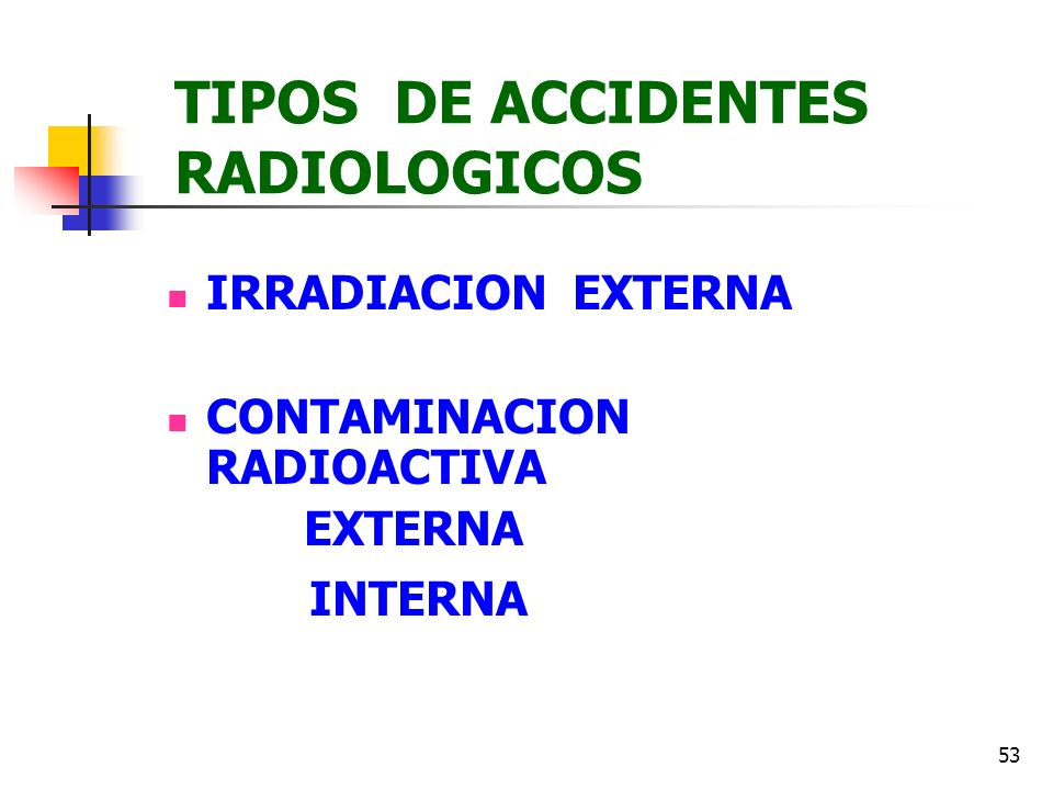 TIPOS DE ACCIDENTES RADIOLOGICOS