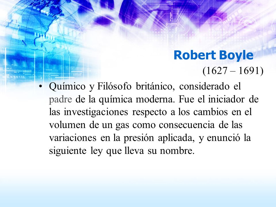 Robert Boyle(1627 – 1691)
