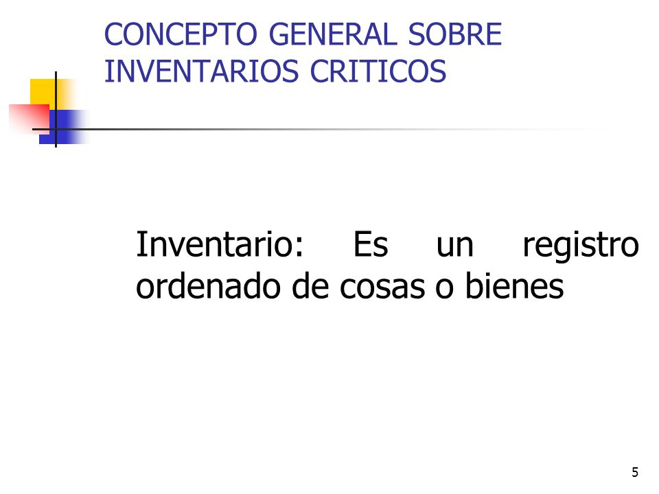 CONCEPTO GENERAL SOBRE INVENTARIOS CRITICOS