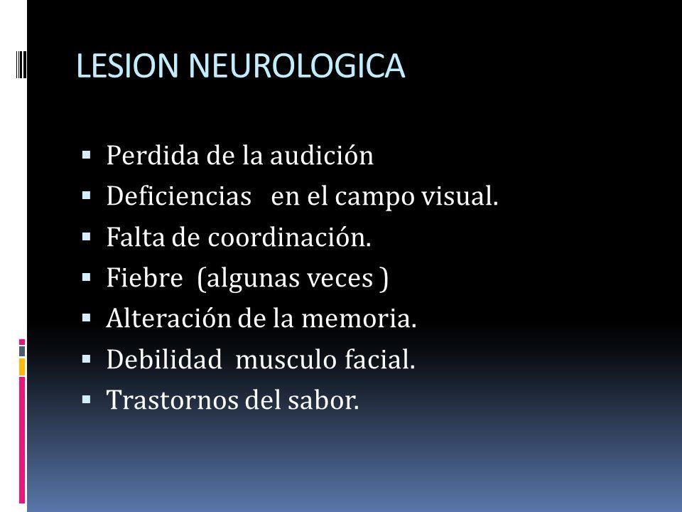 LESION NEUROLOGICA Perdida de la audición