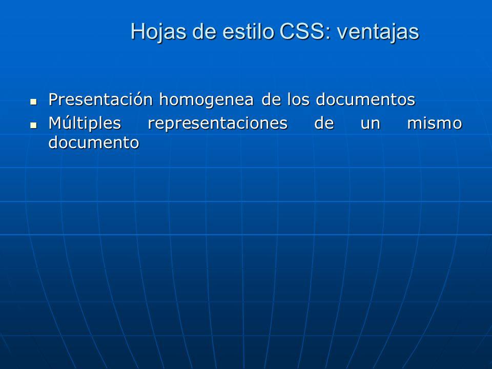Hojas de estilo CSS: ventajas