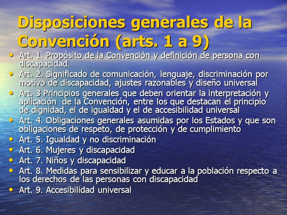 Disposiciones generales de la Convención (arts. 1 a 9)