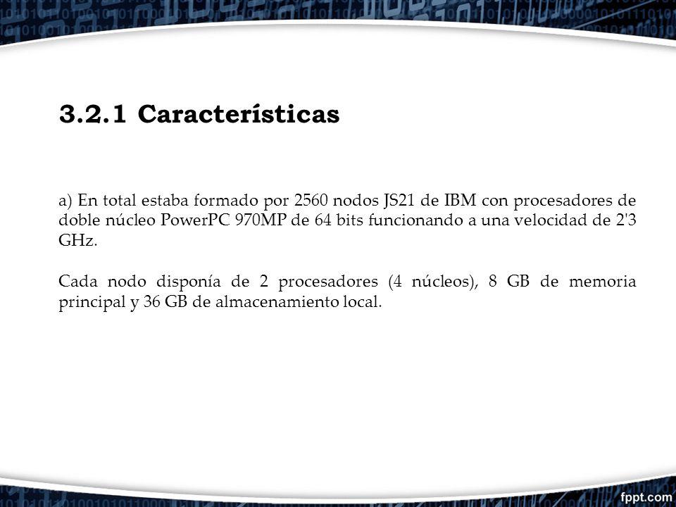 3.2.1 Características