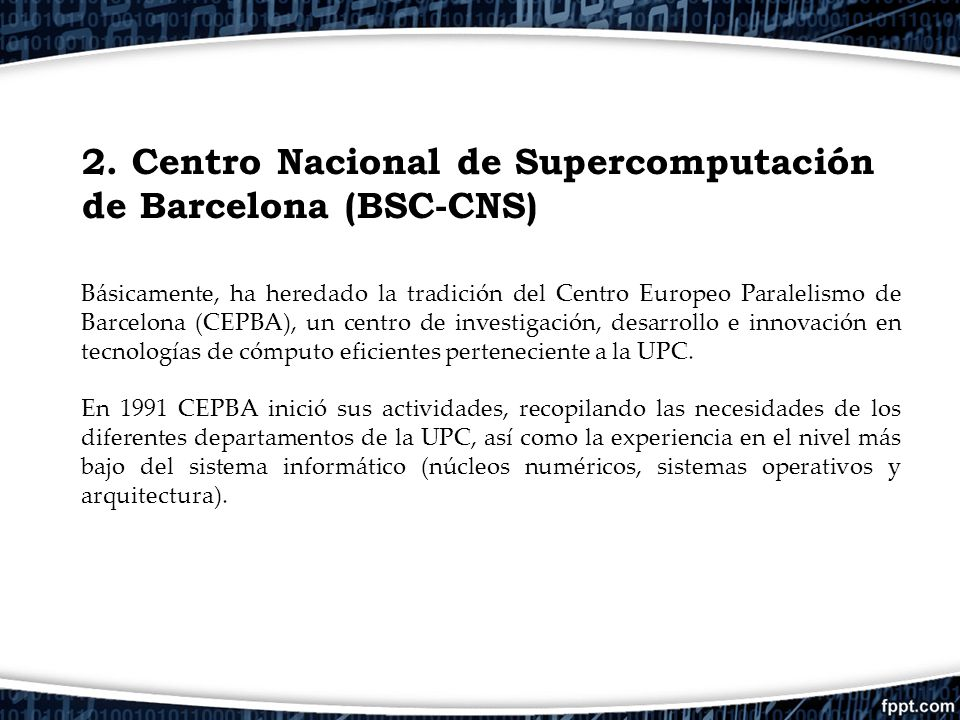 2. Centro Nacional de Supercomputación de Barcelona (BSC-CNS)