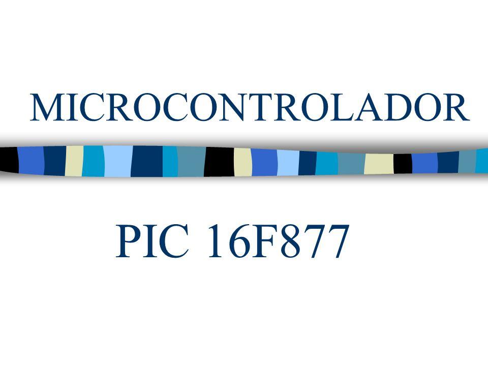 MICROCONTROLADOR PIC 16F877