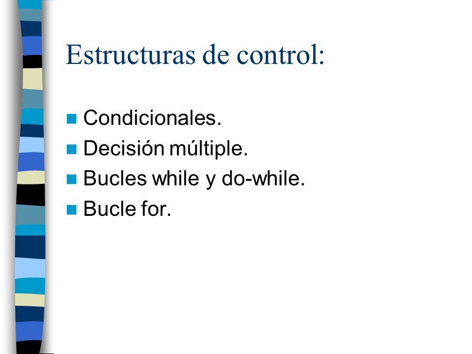 Estructuras de control: