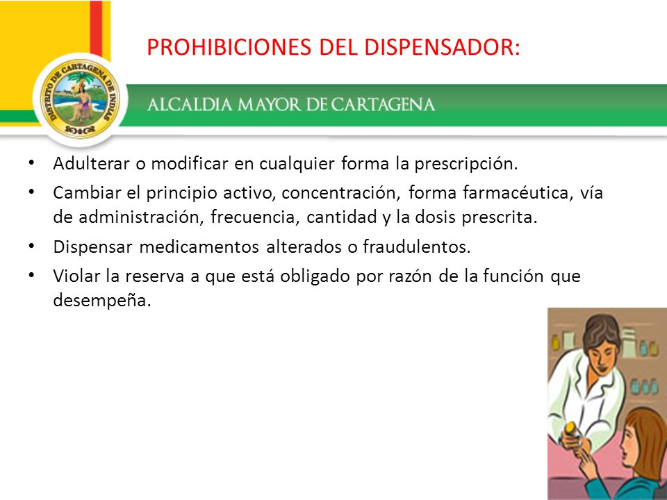 PROHIBICIONES DEL DISPENSADOR: