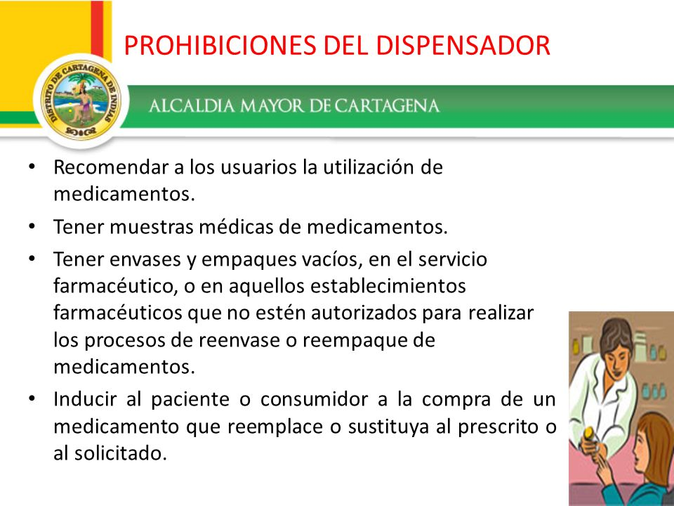 PROHIBICIONES DEL DISPENSADOR