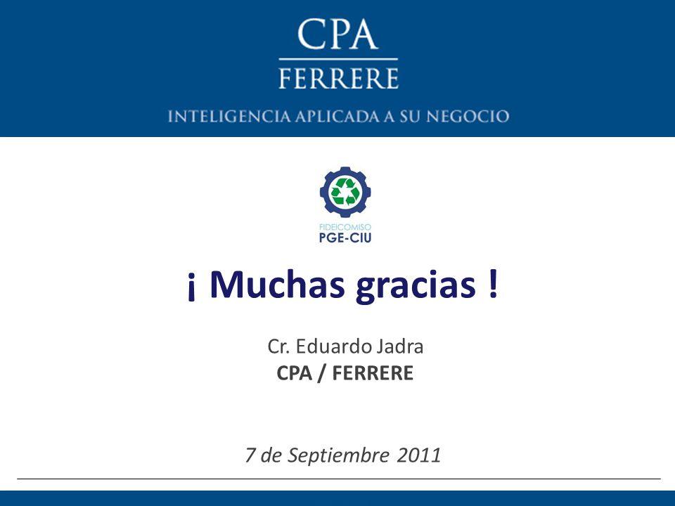¡ Muchas gracias ! Cr. Eduardo Jadra CPA / FERRERE