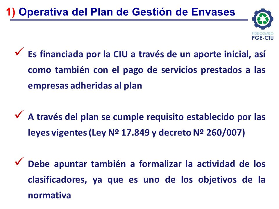 1) Operativa del Plan de Gestión de Envases