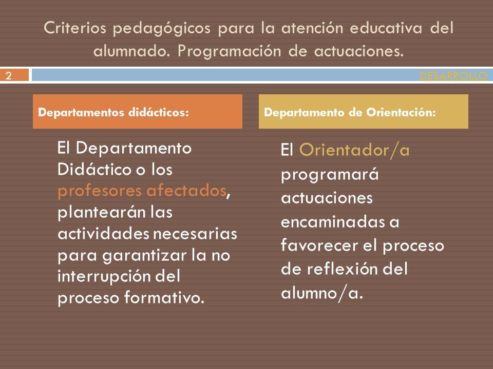 Criterios pedagógicos para la atención educativa del alumnado