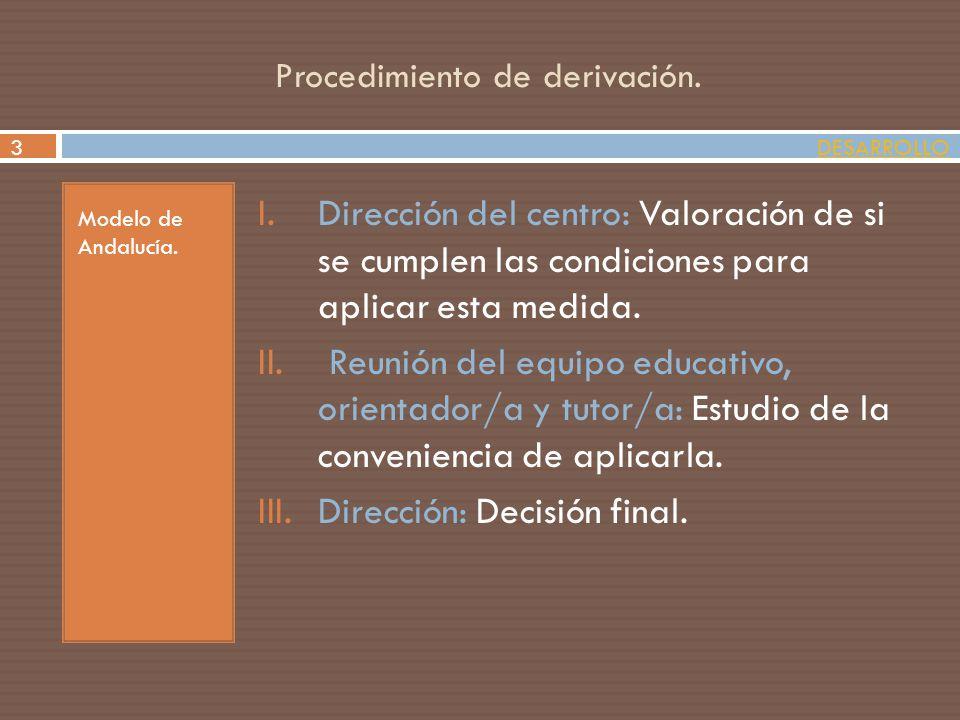 Procedimiento de derivación.