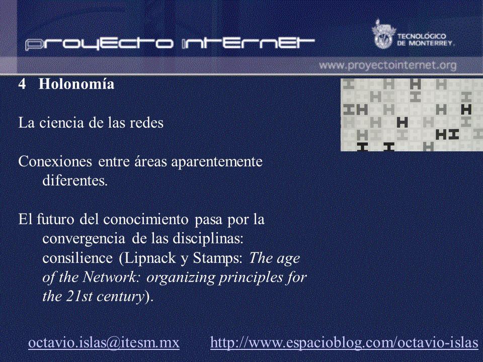 4 Holonomía La ciencia de las redes. Conexiones entre áreas aparentemente diferentes.
