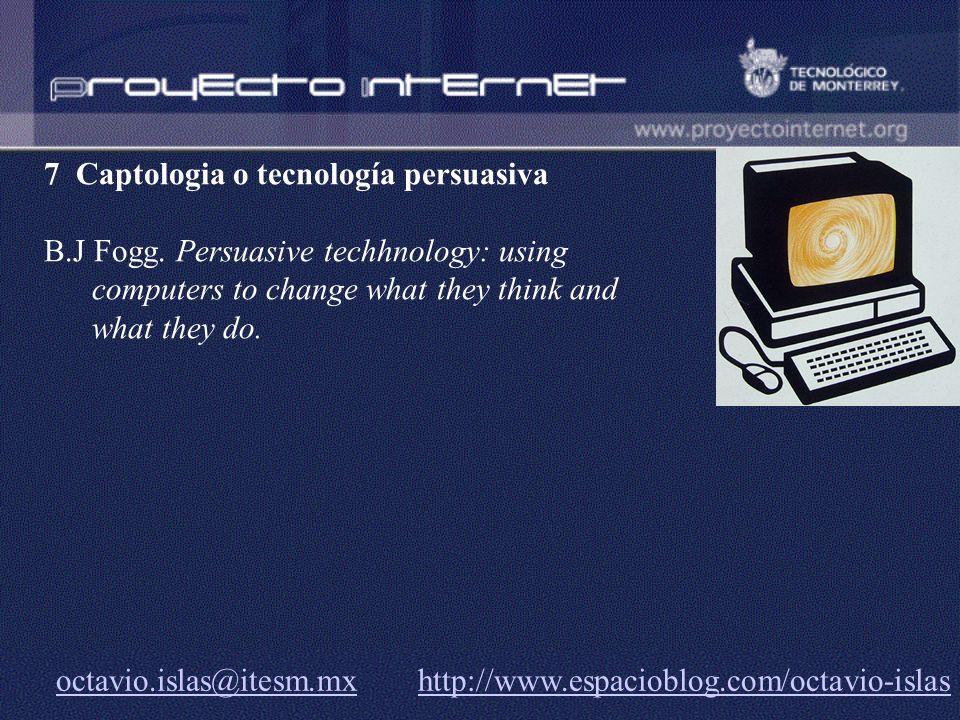 7 Captologia o tecnología persuasiva