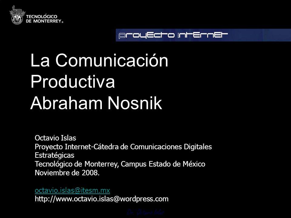 La Comunicación Productiva Abraham Nosnik