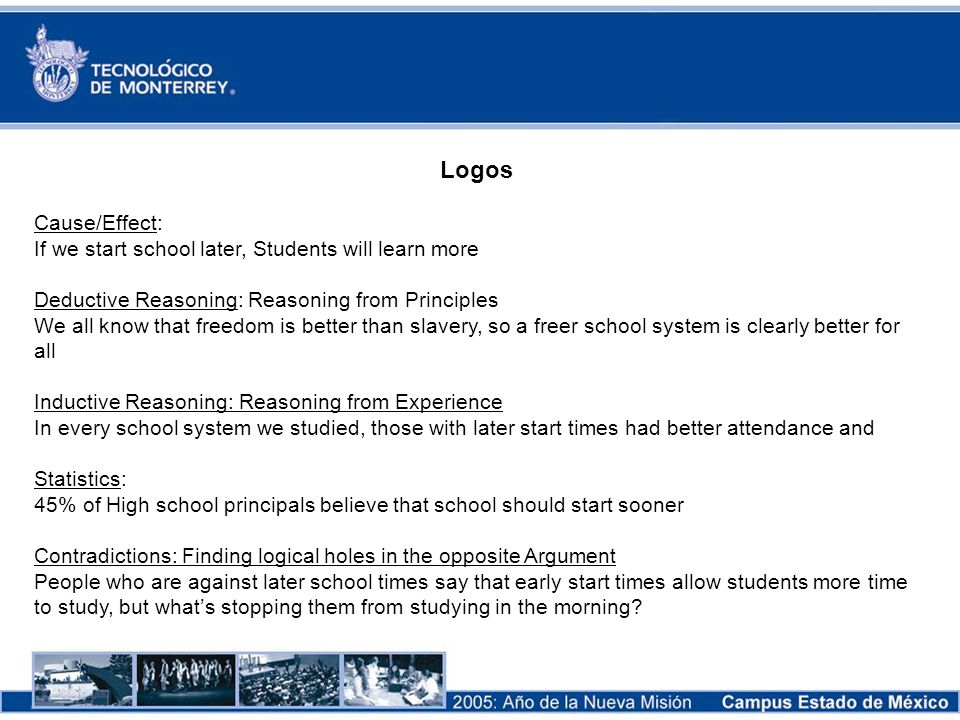 Logos Cause/Effect: If we start school later, Students will learn more