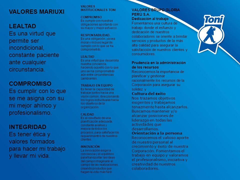 VALORES MARIUXI LEALTAD